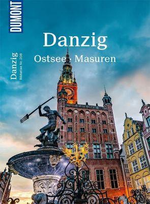 DuMont Bildatlas Danzig, Ostsee, Masuren - Carsten Heinke |