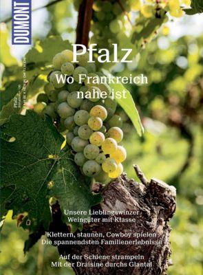 DuMont BILDATLAS E-Book: DuMont BILDATLAS Pfalz, Manuela Blisse, Uwe Lehmann