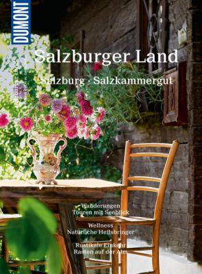 DuMont BILDATLAS E-Book: DuMont BILDATLAS Salzburger Land, Mag.Stefan Spath