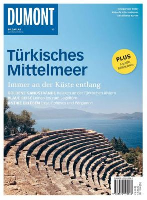 DuMont BILDATLAS E-Book: DuMont BILDATLAS Türkisches Mittelmeer, Heide Marie Karin Geiss