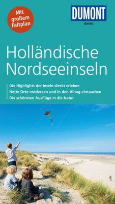 DuMont Direkt E-Book: DuMont direkt Reiseführer Holländische Nordseeinseln, Susanne Völler, Jaap Van der Wal