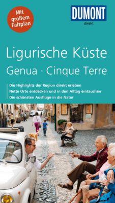 DuMont Direkt E-Book: DuMont direkt Reiseführer Ligurische Küste, Genua, Clinique Terre, Georg Henke, Christoph Hennig