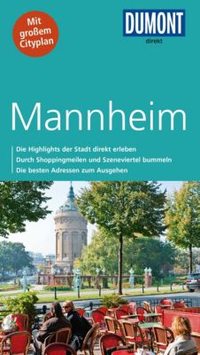 DuMont Direkt E-Book: DuMont direkt Reiseführer Mannheim, Helmuth Bischoff
