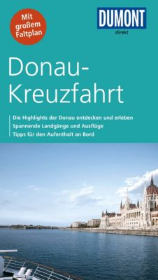 DuMont Direkt E-Book: DuMont direkt Reiseführer Donau-Kreuzfahrt, Matthias Eickhoff, Simone Böcker