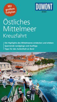 DuMont Direkt E-Book: DuMont direkt Reiseführer Östliches Mittelmeer Kreuzfahrt, Simon Hart, Lilly Nielitz-Hart