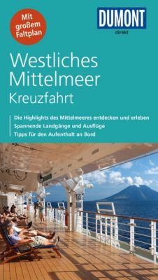 DuMont Direkt E-Book: DuMont direkt Reiseführer Westliches Mittelmeer Kreuzfahrt, Simon Hart, Lilly Nielitz-Hart