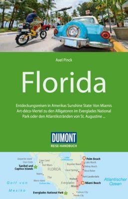 DuMont Reise-Handbuch E-Book: DuMont Reise-Handbuch Reiseführer Florida, Axel Pinck