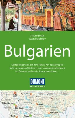 DuMont Reise-Handbuch E-Book: DuMont Reise-Handbuch Reiseführer Bulgarien, Simone Böcker, Georgi Palahutev