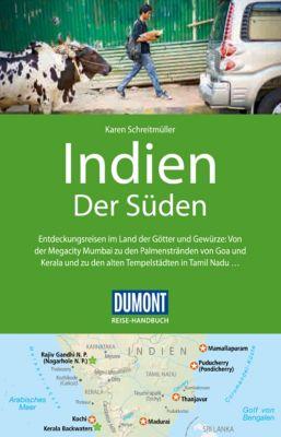 DuMont Reise-Handbuch E-Book: DuMont Reise-Handbuch Reiseführer Indien, Der Süden, Karen Schreitmüller