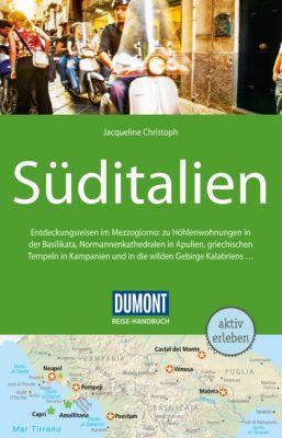DuMont Reise-Handbuch E-Book: DuMont Reise-Handbuch Reiseführer Süditalien, Jacqueline Christoph