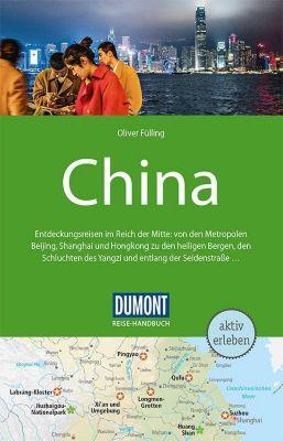 DuMont Reise-Handbuch Reiseführer China - Oliver Fülling |