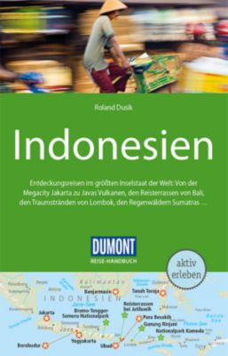DuMont Reise-Handbuch Reiseführer Indonesien, Roland Dusik