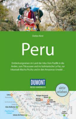 DuMont Reise-Handbuch Reiseführer Peru, Detlev Kirst
