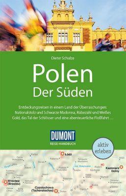 DuMont Reise-Handbuch Reiseführer Polen, Der Süden, Dieter Schultze