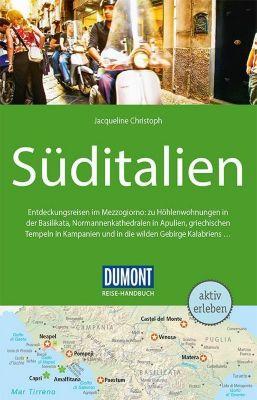 DuMont Reise-Handbuch Reiseführer Süditalien - Jacqueline Christoph |