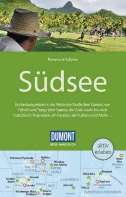 DuMont Reise-Handbuch Reiseführer Südsee, Rosemarie Schyma