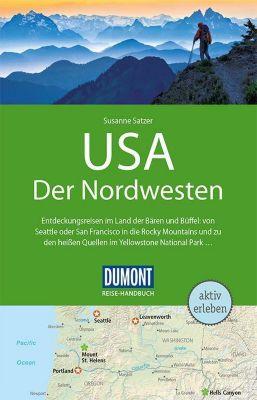 DuMont Reise-Handbuch Reiseführer USA, Der Nordwesten - Susanne Satzer |