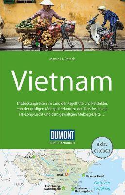 DuMont Reise-Handbuch Reiseführer Vietnam - Martin H. Petrich |