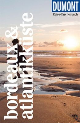 DuMont Reise-Taschenbuch Bordeaux & Atlantikküste - Manfred Görgens pdf epub
