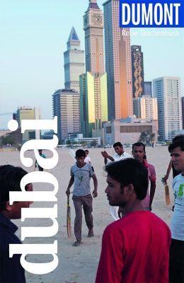 DuMont Reise-Taschenbuch Dubai - Gerhard Heck |