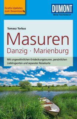 DuMont Reise-Taschenbuch E-Book: DuMont Reise-Taschenbuch Reiseführer Masuren, Danzig, Marienburg, Tomasz Torbus