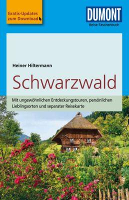 DuMont Reise-Taschenbuch E-Book: DuMont Reise-Taschenbuch Reiseführer Schwarzwald, Heiner Hiltermann