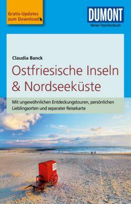 DuMont Reise-Taschenbuch E-Book: DuMont Reise-Taschenbuch Reiseführer Ostfriesische Inseln & Nordseeküste, Claudia Banck