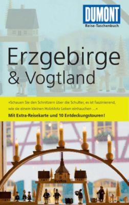 DuMont Reise-Taschenbuch E-Book: DuMont Reise-Taschenbuch Reiseführer Erzgebirge & Vogtland, Axel Scheibe