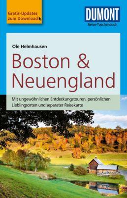 DuMont Reise-Taschenbuch E-Book: DuMont Reise-Taschenbuch Reiseführer Boston & Neuengland, Ole Helmhausen