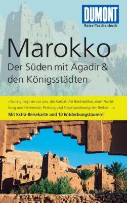 DuMont Reise-Taschenbuch E-Book: DuMont Reise-Taschenbuch Reiseführer Marokko, Der Süden mit Agadir, Hartmut Buchholz