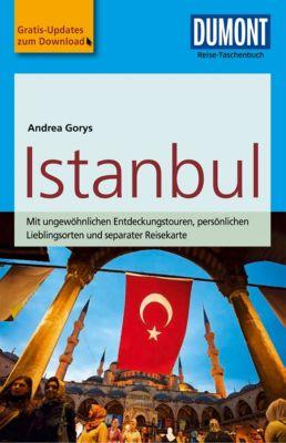 DuMont Reise-Taschenbuch E-Book: DuMont Reise-Taschenbuch Reiseführer Istanbul, Andrea Gorys
