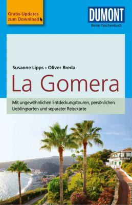 DuMont Reise-Taschenbuch E-Book: DuMont Reise-Taschenbuch Reiseführer La Gomera, Oliver Breda, Susanne Lipps-Breda