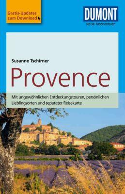 DuMont Reise-Taschenbuch E-Book: DuMont Reise-Taschenbuch Reiseführer Provence, Susanne Tschirner