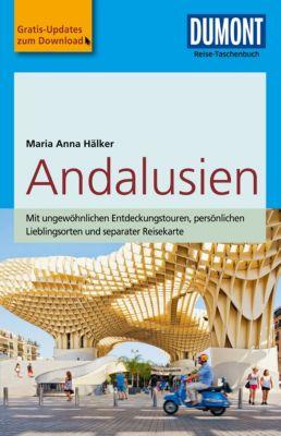 DuMont Reise-Taschenbuch E-Book: DuMont Reise-Taschenbuch Reiseführer Andalusien, Maria Anna Hälker