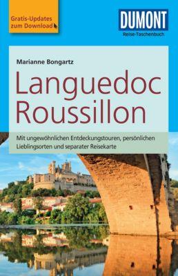 DuMont Reise-Taschenbuch E-Book: DuMont Reise-Taschenbuch Reiseführer Languedoc & Roussillon, Marianne Bongartz