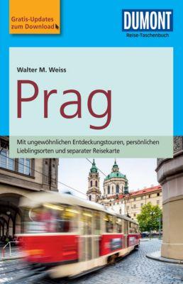 DuMont Reise-Taschenbuch E-Book: DuMont Reise-Taschenbuch Reiseführer Prag, Walter M. Weiss