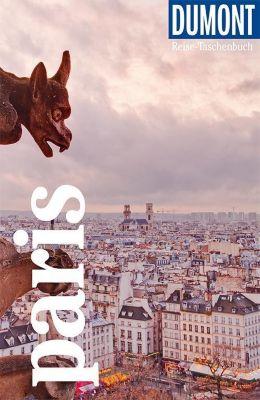 DuMont Reise-Taschenbuch Paris - Gabriele Kalmbach |