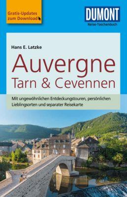DuMont Reise-Taschenbuch Reiseführer Auvergne, Tarn & Cevennen, Hans E. Latzke