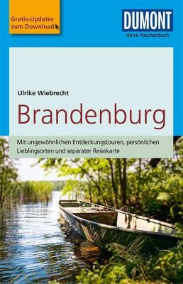 DuMont Reise-Taschenbuch Reiseführer Brandenburg - Ulrike Wiebrecht |