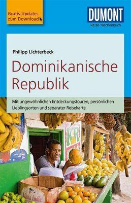 DuMont Reise-Taschenbuch Reiseführer Dominikanische Republik, Philipp Lichterbeck