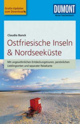 DuMont Reise-Taschenbuch Reiseführer Ostfriesische Inseln & Nordseeküste, Claudia Banck