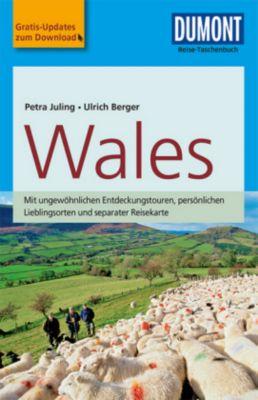 DuMont Reise-Taschenbuch Reiseführer Wales, Petra Juling, Ulrich Berger