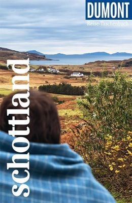 DuMont Reise-Taschenbuch Schottland - Matthias Eickhoff pdf epub