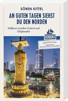 DuMont Reiseabenteuer An guten Tagen siehst du den Norden, Sören Kittel