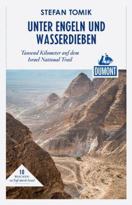 DuMont Reiseabenteuer E-Book: DuMont Reiseabenteuer Unter Engeln und Wasserdieben, Stefan Tomik