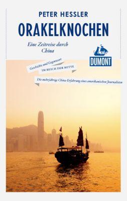 DuMont Reiseabenteuer E-Book: DuMont Reiseabenteuer Orakelknochen, Peter Hessler