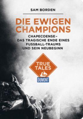 DuMont True Tales Die ewigen Champions, Sam Borden