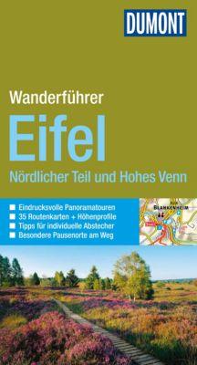 DuMont Wanderführer E-Book: DuMont Wanderführer Eifel Nördlicher Teil und Hohes Venn, Hans-Joachim Schneider