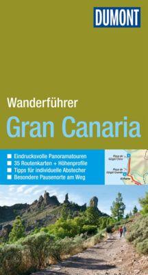 DuMont Wanderführer E-Book: DuMont Wanderführer Gran Canaria, Dieter Schulze