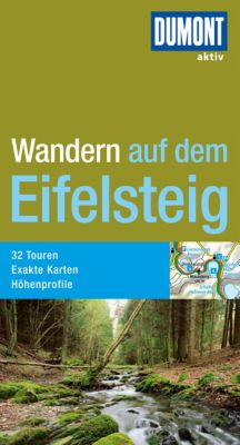 DuMont Wanderführer E-Book: DuMont Wanderführer Wandern auf dem Eifelsteig, Manfred Böckling